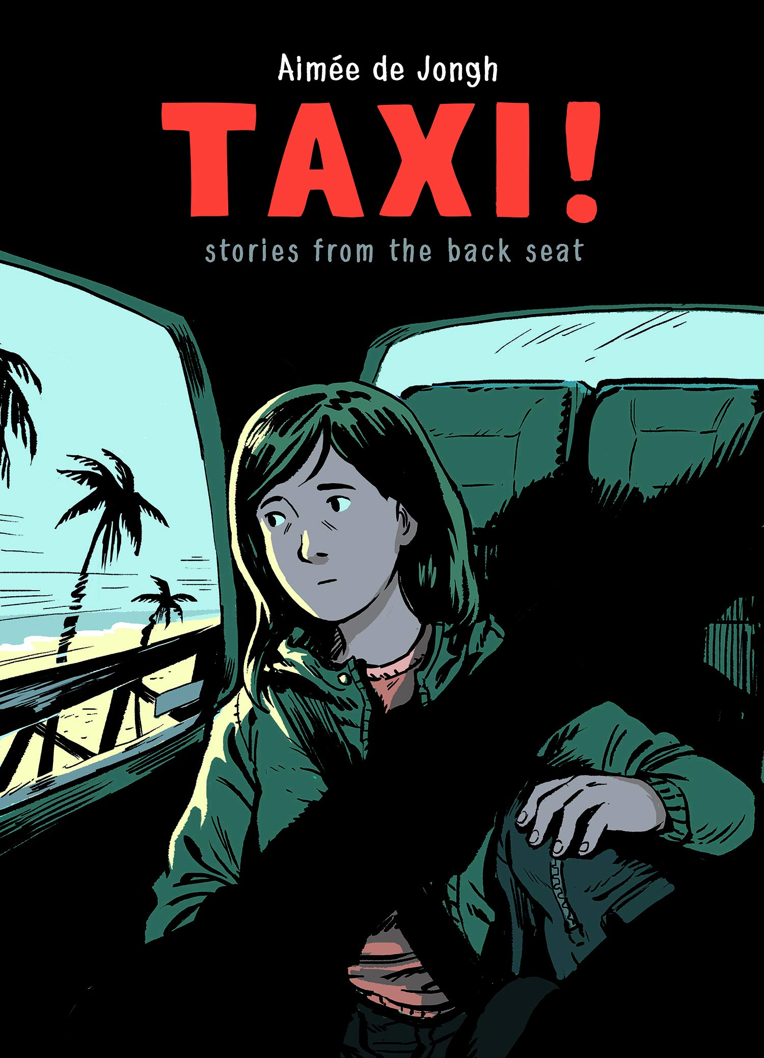 Taxi: Stories from the Back Seat: Jongh, Aimée de: 9781772620399 ...