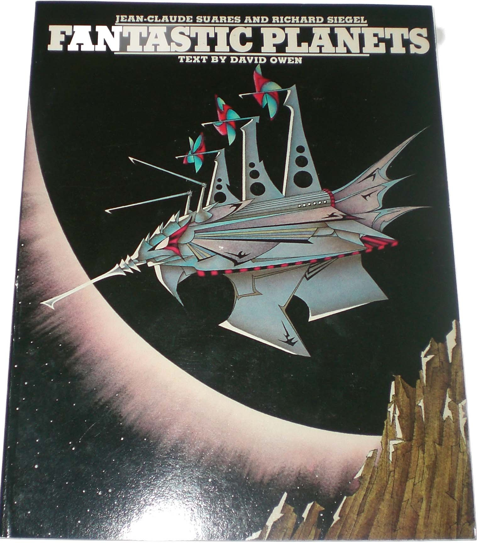 Fantastic Planets, Jean-Claude Suares; Richard Siegel; David Owen
