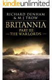 Britannia: Part III: The Warlords