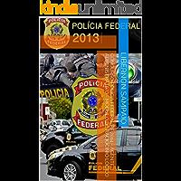 Concurso Polícia Federal PF 2014 - Agente Administrativo - Módulo de Raciocínio Lógico