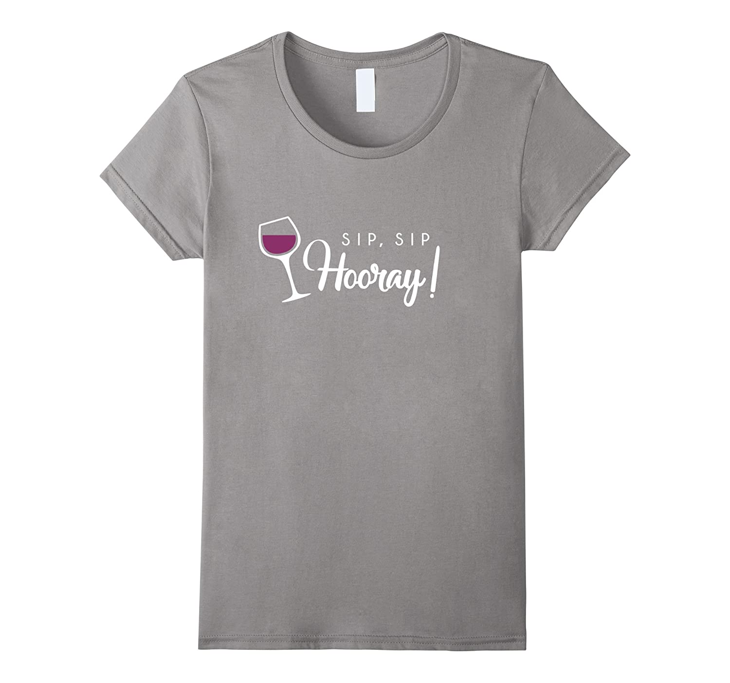 Sip Sip Hooray Shirt ,Funny Cute Wine Glass Lover Gift