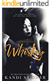 A Love Letter to Whiskey (English Edition)