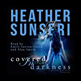 Covered in Darkness: In Darkness, Book 3