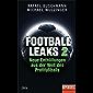 Football Leaks 2: Neue Enthüllungen aus der Welt des Profifußballs - Ein SPIEGEL-Buch (German Edition)