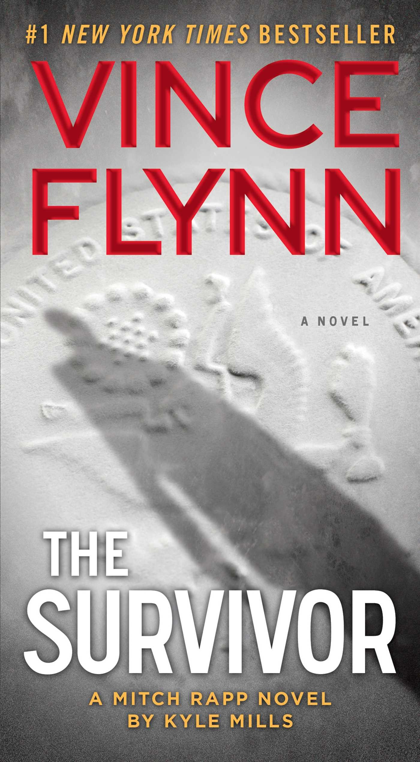 The Survivor (a Mitch Rapp Novel): Vince Flynn, Kyle Mills: 9781476783468:  Amazon: Books