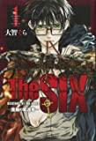 The SIX‐隻腕の奪還者‐(1) (講談社コミックス月刊マガジン)