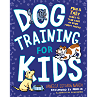 Dog Training for Kids: Fun and Easy Ways to Care for Your Furry Friend (English Edition)