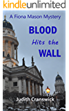 Blood Hits the Wall (A Fiona Mason Mystery Book 4)