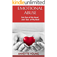 Emotional Abuse: Get Out of My Head and Out of My Bed
