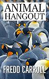 ANIMAL HANGOUT