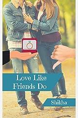 Love Like Friends Do Kindle Edition