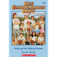 The Baby-Sitters Club #20: Kristy and the Walking Disaster