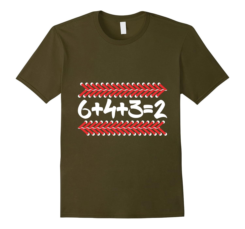 6 4 3 2 Baseball Mom and Dad T shirt Gift - 6+4+3=2 math-Art