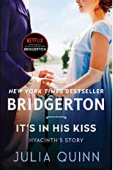 It's In His Kiss: Bridgerton (Bridgertons Book 7) Kindle Edition