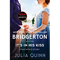 It's In His Kiss: Bridgerton (Bridgertons Book 7) (English Edition)