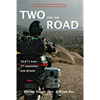 Two for the Road: 56,671 kms, 27 Countries, One Dream