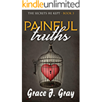 Painful Truths (The Secrets He Kept Book 3)