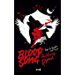 BLOOD SONG: Saga La Sombra del Cuervo