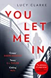You Let Me In: The most gripping, unputdownable page-turner of 2019