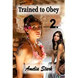 Trained to Obey: Part Two (The Prince's Thrall Book 2)