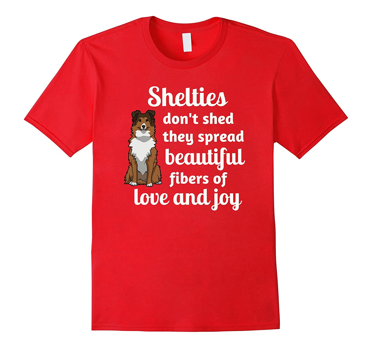 Adorable Shelties Don't Shed T-Shirt, Sheltie Shirt, Gift-4LVS