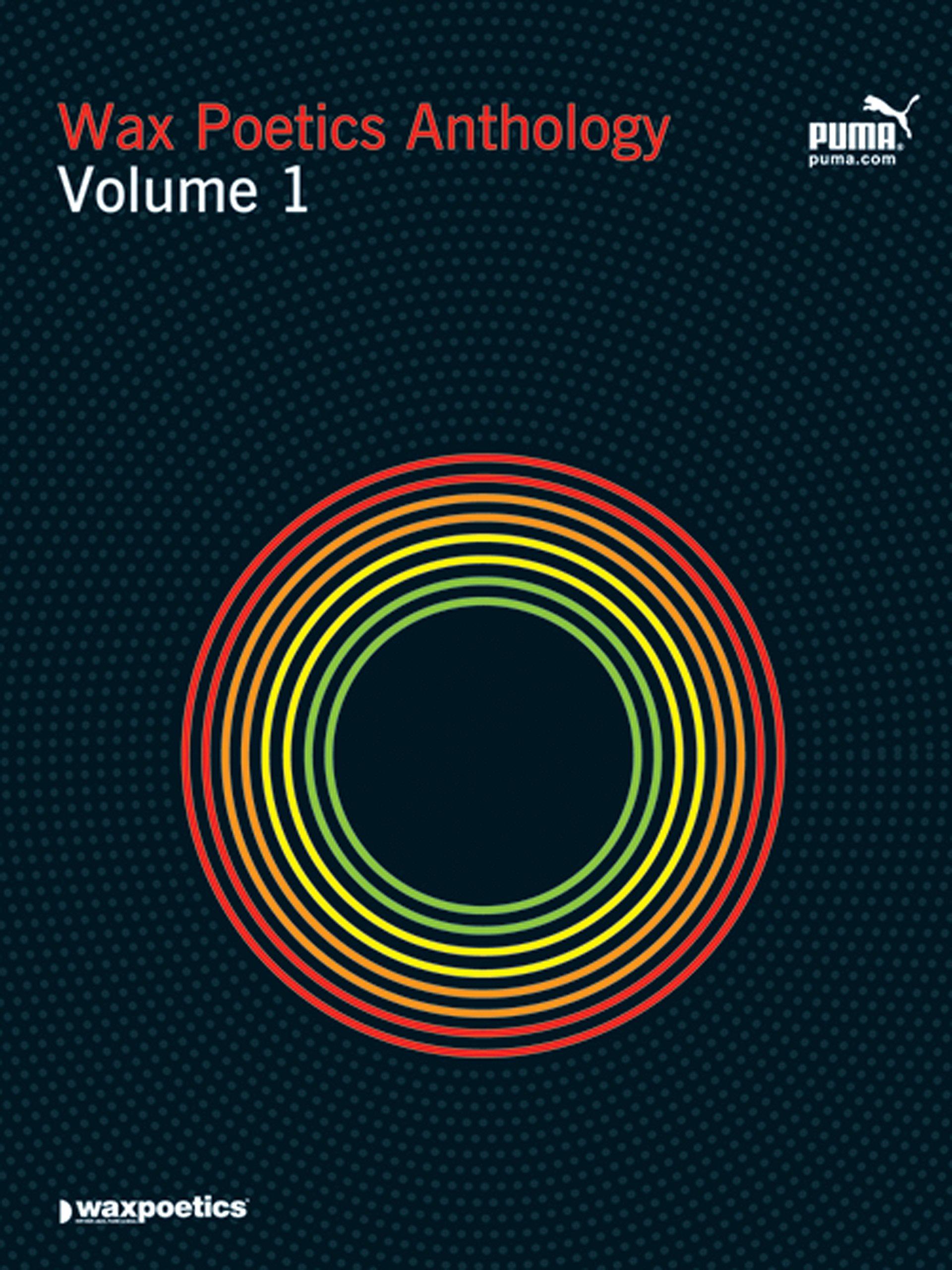 Wax Poetics Anthology Volume 1