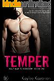 Temper: A Bad Boy Romance (Halfway to Freedom Book 1)
