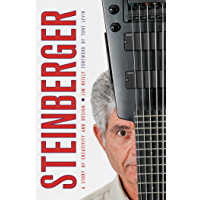 Steinberger: A Story of Creativity and Design book cover