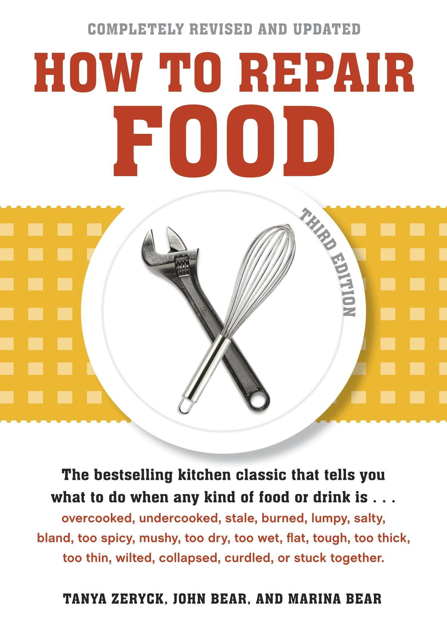 How to Repair Food, Third Edition: Tanya Zeryck, John Bear, Marina Bear:  9781580084321: Amazon.com: Books