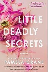 Little Deadly Secrets: A Novel Kindle Edition
