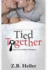 Tied Together Kindle Edition