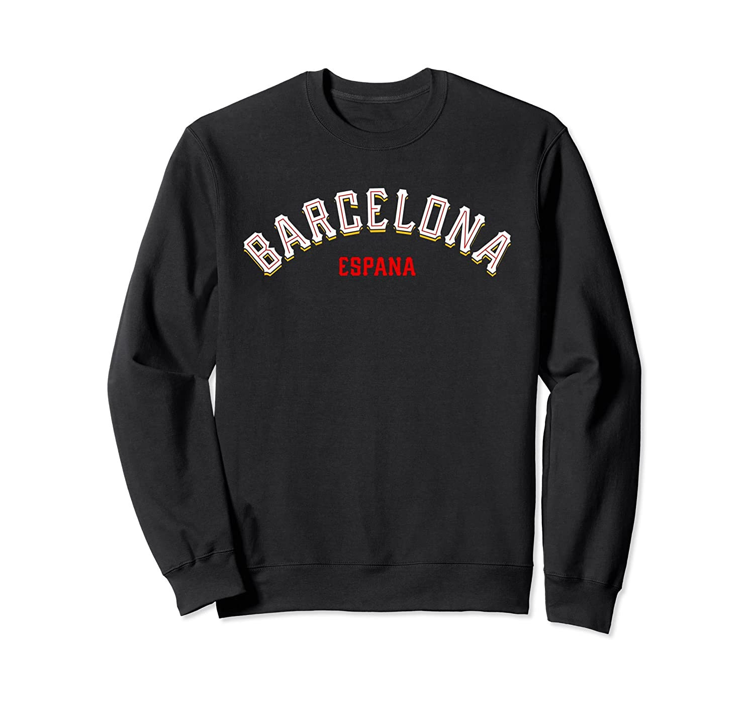 Barcelona Spain Catalonia Espana Sweatshirt-Awarplus