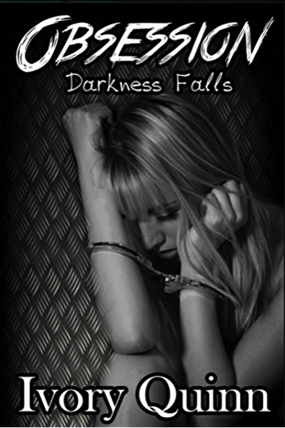 Obsession Darkness Falls 1 By Ivory Quinn