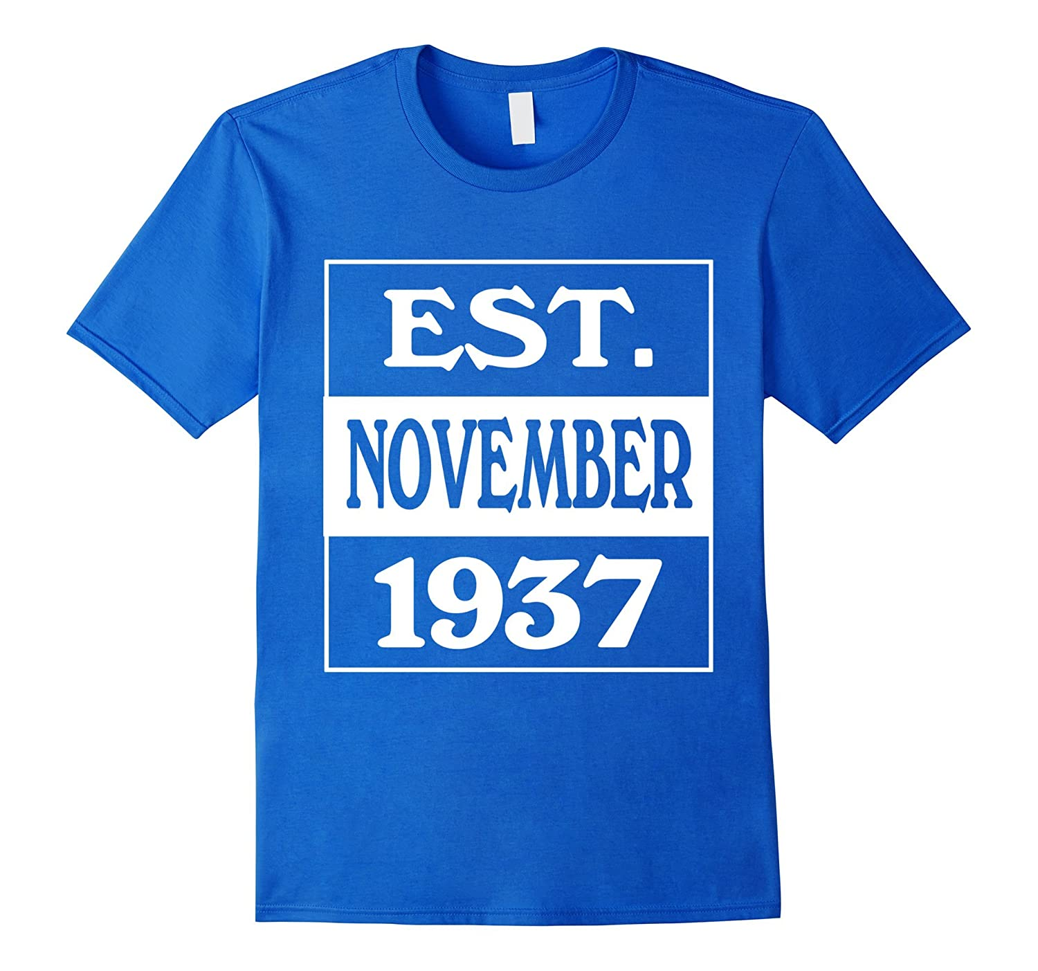 Est November 1937 T Shirt 80 Years Old 80th Birthday Gifts ANZ