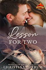 Lesson for Two: A Clean Single Father Romance (A Maple Glen Romance Book 5) Kindle Edition