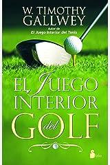 EL JUEGO INTERIOR DEL GOLF (2012) (Spanish Edition) Kindle Edition