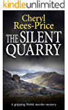 The Silent Quarry: A gripping Welsh murder mystery (DI Winter Meadows Book 1)