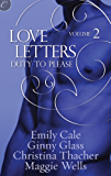 Love Letters Volume 2: Duty to Please (The Love Letters)