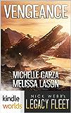 Legacy Fleet: Vengeance (Kindle Worlds)