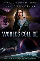 Worlds Collide: A Sci-Fi Action/Adventure Space