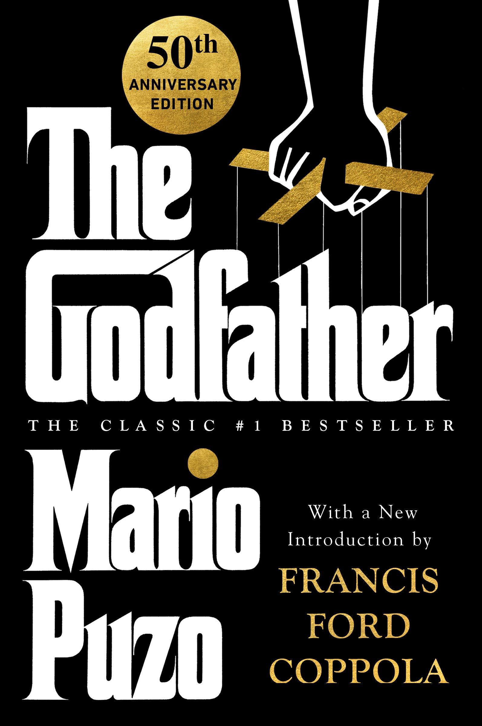 Amazon.com: The Godfather: 50th Anniversary Edition (9780451205766): Puzo,  Mario, Puzo, Anthony, Coppola, Francis Ford, Thompson, Robert J.: Books