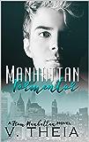 Manhattan Tormentor (From Manhattan Book 7)