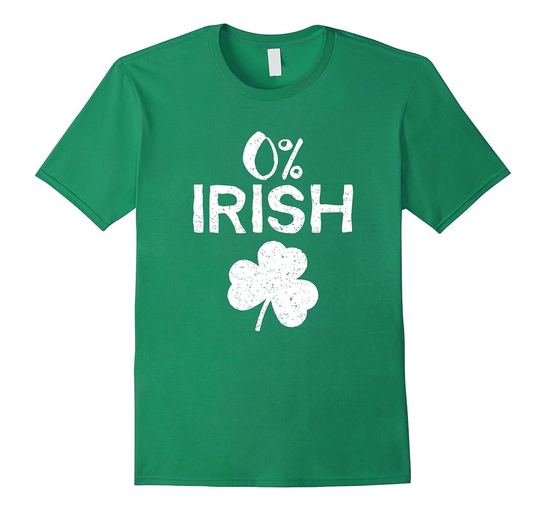 0 Irish - Funny St Patricks Day T-Shirt-TD