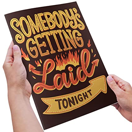 Kinky Naughty Birthday Card For Him Or Her Quot Somebodys Getting Laid Tonight