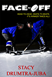 Face-Off (Hockey Rivals Book 1)