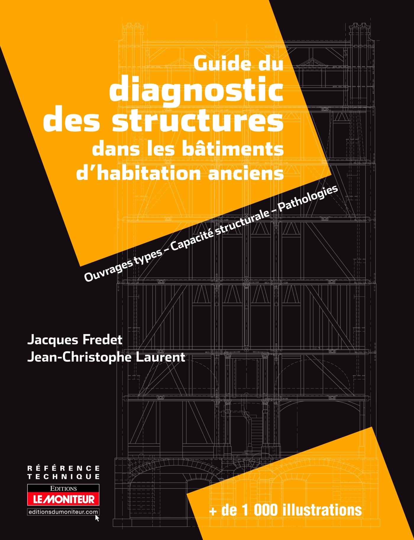 Guide du diagnostic des structures dans les bâtim...