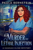 Murder by Lethal Injection (A Hannah Kline Mystery Book 2)