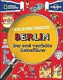 Für Eltern verboten: Berlin (NATIONAL GEOGRAPHIC Für Eltern verboten, Band 407)