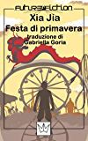 Festa di primavera (Future Fiction Vol. 22)