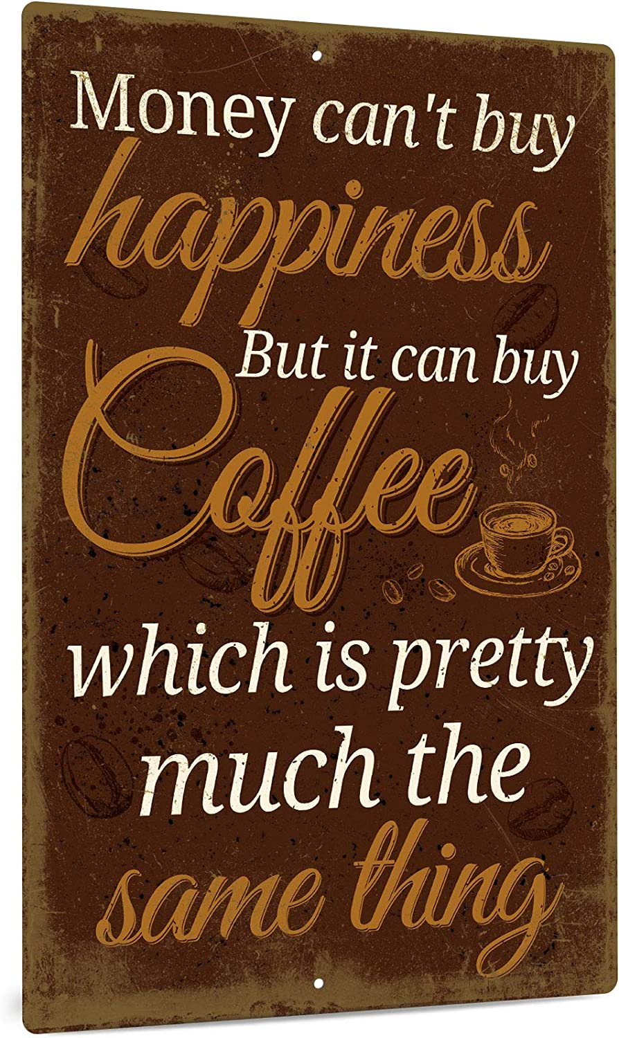 Putuo Decor Metal Wall Sign, 12x8 Inches Vintage Funny Aluminum Home Decor for Bars, Restaurants, Cafes Pubs, Kitchen, Home Coffee Station - Money Can't Buy Happiness But It Can Buy Coffee